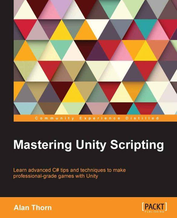 کتاب Mastering-Unity-Scripting